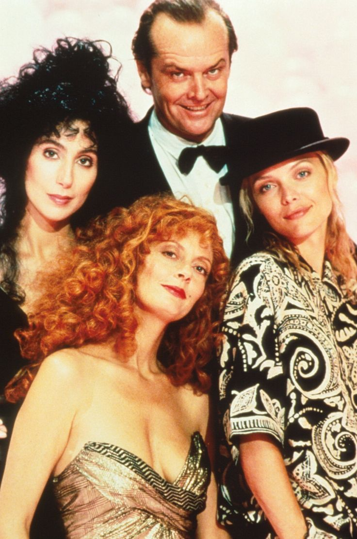 The Witches of Eastwick, starring Jack Nicholson, Michelle Pfeiffer, Susan Sarandon, and Cher is lots of fun. - Ronni