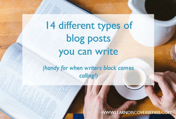 14 Different Types Of Blog Posts You Can Write (handy for when writers block comes calling)