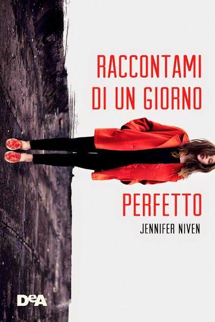 Raccontami di un giorno perfetto di Jennifer Niven- Amore tra due adolescenti