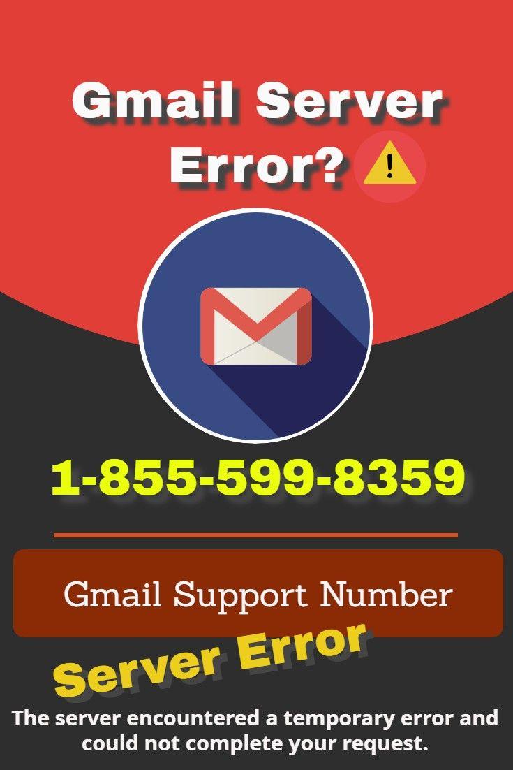 Fix gmail server error issue dial 18555998359