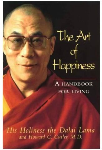 The Art of Happiness by HH the Dalai Lama