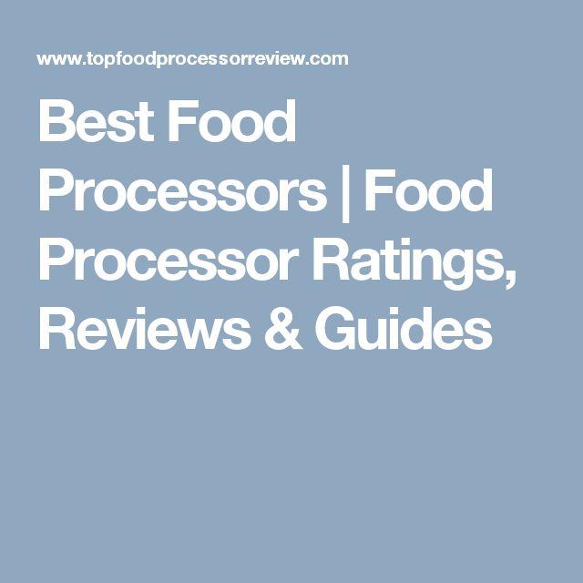 Best Food Processors   Food Processor Ratings, Reviews & Guides