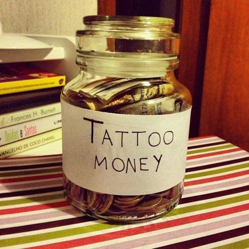Tattoo Money Jar. Need to start saving!