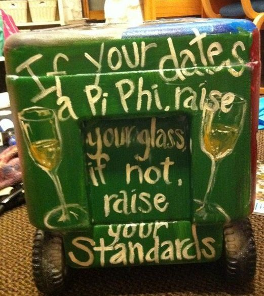 Pi Kappa Phi Cooler Ideas Pi phi cooler � if your date's
