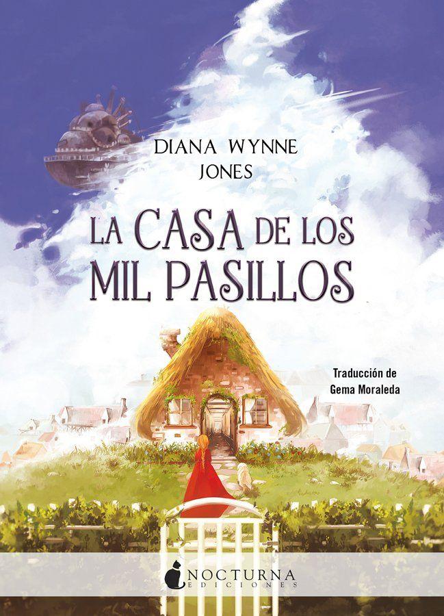La Casa De Los Mil Pasillos Howl 3 Diana Wynne Jone Libros Bonitos Para Leer Peliculas De Animacion Listas De Libros
