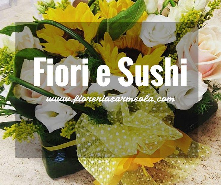 Fiori e Sushi