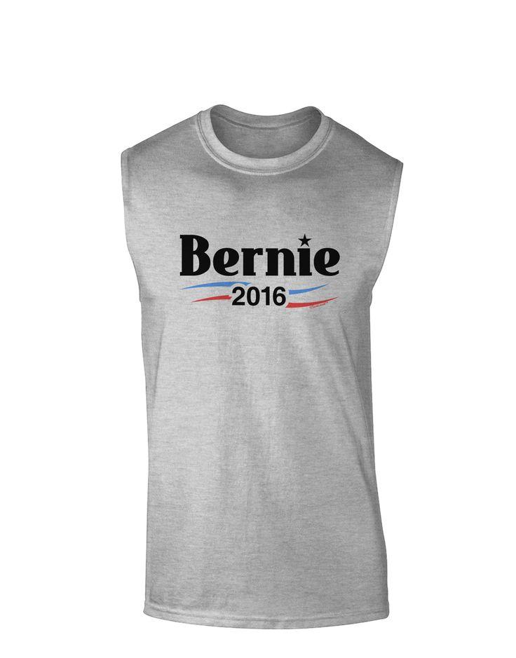 TooLoud Bernie 2016 Text Muscle Shirt