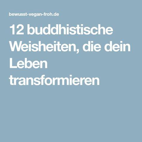 12 buddhistische Weisheiten, die dein Leben transformieren