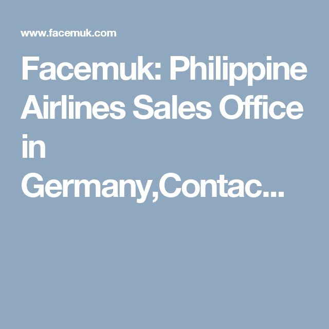 Facemuk: Philippine Airlines Sales Office in Germany,Contac...