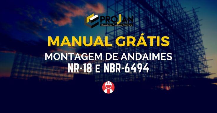 Manual prático de montagem de andaimes conforme as normas de segurança NR-18 e…