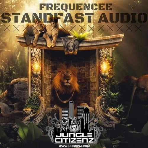 FreQuenCee LIVE- @HushFmRadio- StandfastAudioSessions.Pt2 - JungleCitizenz by Hush FM Radio on SoundCloud