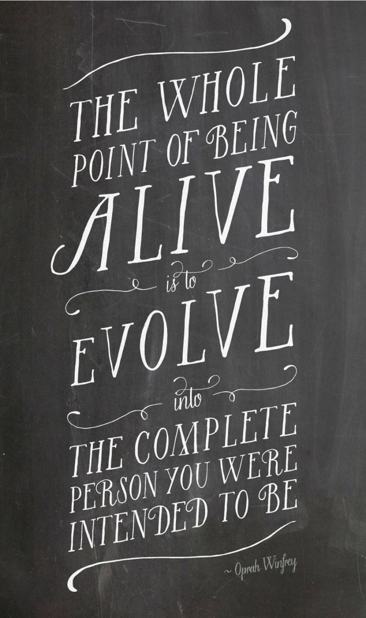 """The whole point of being alive is..."" /"