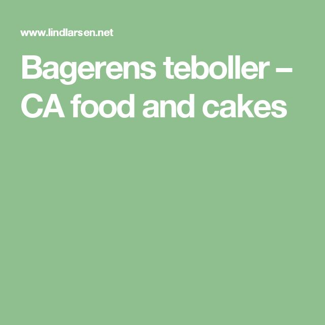 Bagerens teboller – CA food and cakes