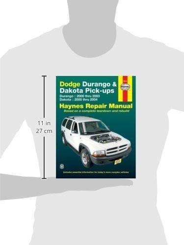 Dodge Durango & Dakota Pick-ups: Durango 2000 thru 2003 Dakota 2000 thru 2004 (Hayne's Automotive Repair Manual)