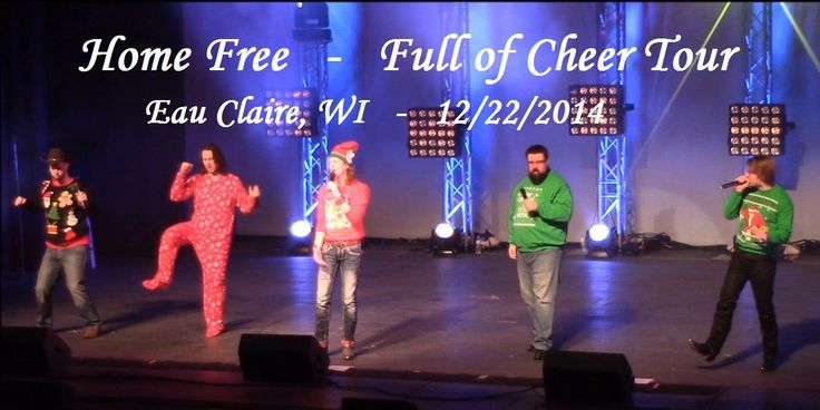 Home Free - Full of Cheer Tour - Eau Claire, WI - Dec 22, 2014