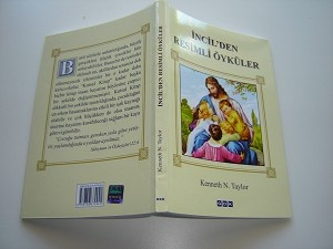Turkish Children's Bible / Incil'den Resimli Oykuler by Kenneth N. Taylor