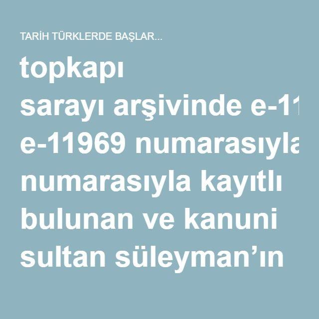 topkapı sarayıarşivinde e-11969 numarasıyla kayıtlı bulunan ve kanuni sultan süleyman'ın 38 kürt beyine hitaben yazdırmış olduğu, kürt beylerine, türkmen katliamı yaptıkları için ödül olarak osmanlı'nın zenginliklerini bahşettiği fermandır.  fermanın tam metni şu şekildedir;