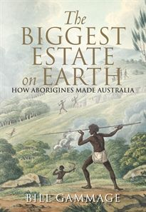 The Biggest Estate on Earth by Bill Gammage has been named #Winner in the 2012 PM's Literary Awards in the Prize for Australian History category!