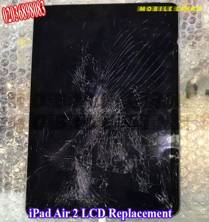 Ipad Air 2 Broken Lcd Display Replacement Repair Ipad Repair Ipad Air Ipad