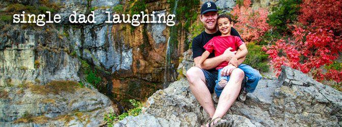 Single Dad Laughing by Dan Pearce