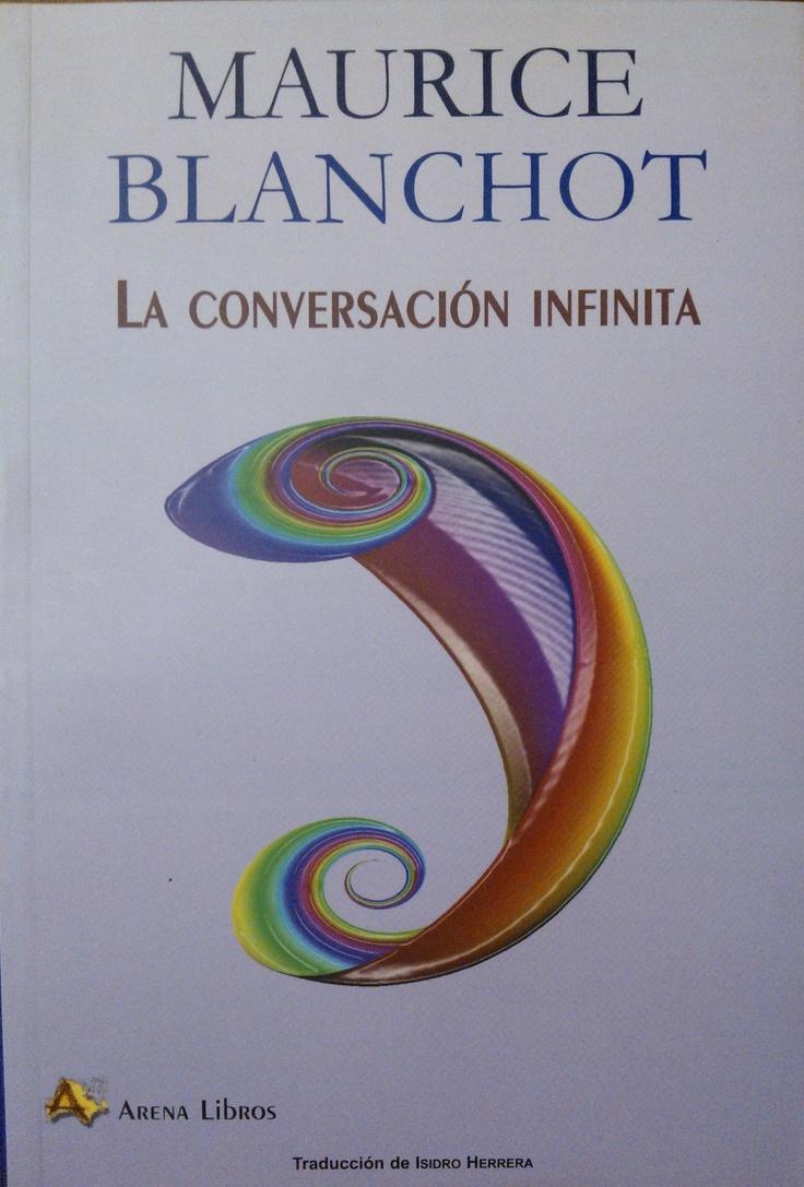 Blanchot - La conversación infinita #lagalatea