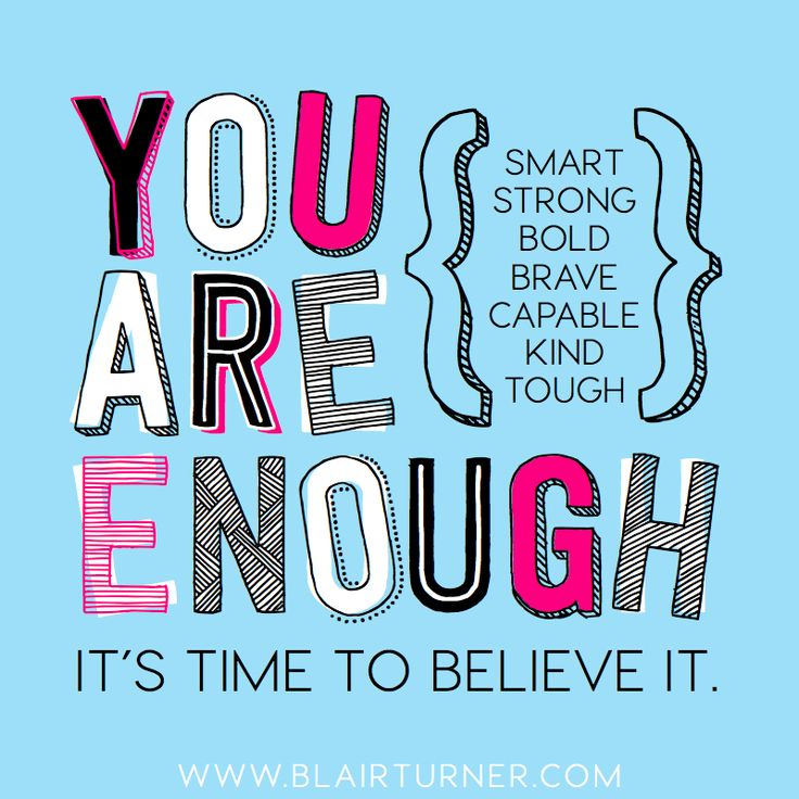 You are enough. It's time to believe it. A must-read pep talk as you start your new year!