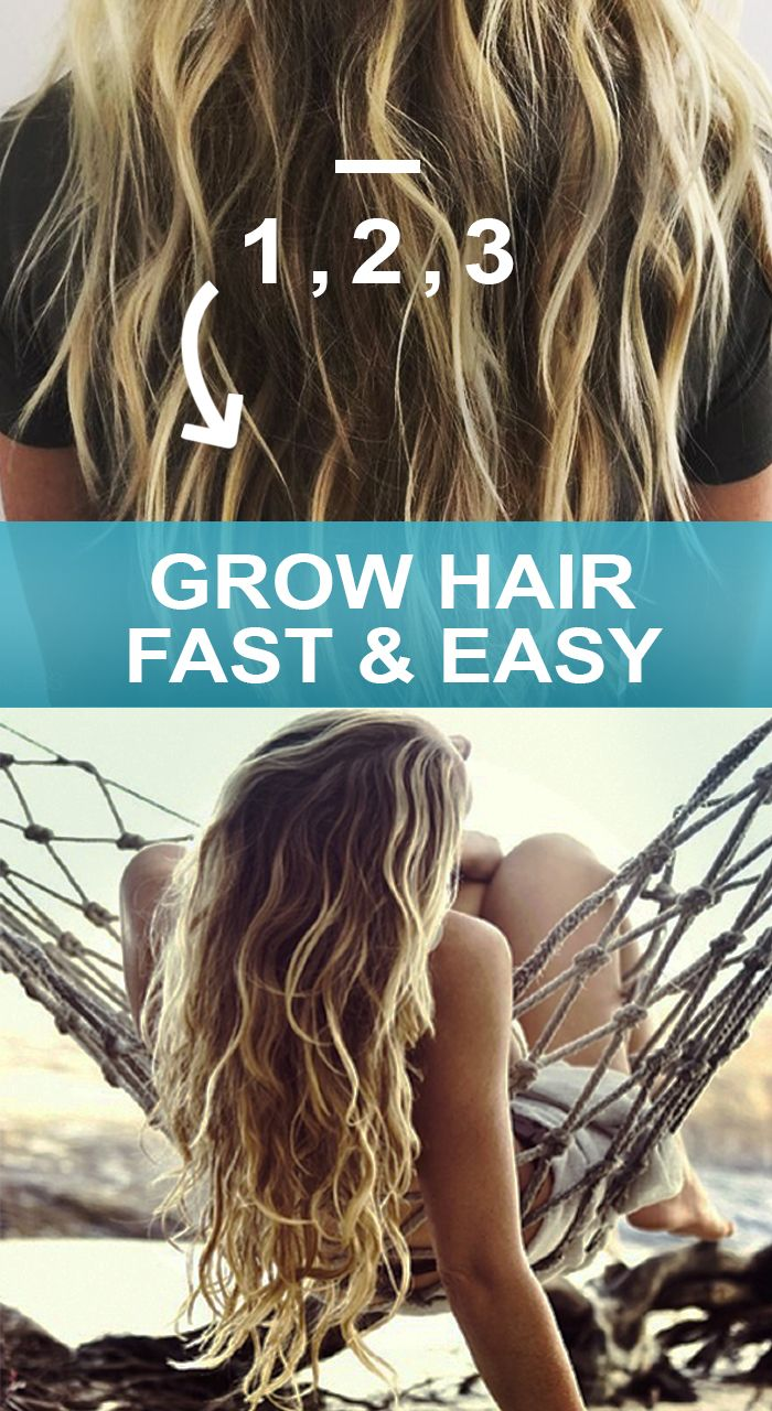 Grow long thick hair for summer.