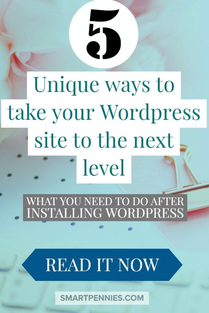 5 unique ways to improve your wordpress site. Check out these 5 things that you