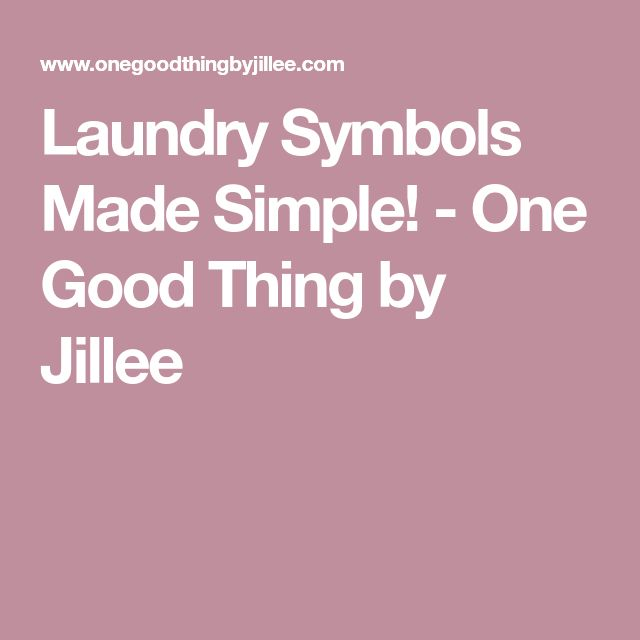 Laundry Symbols Made Simple! - One Good Thing by Jillee