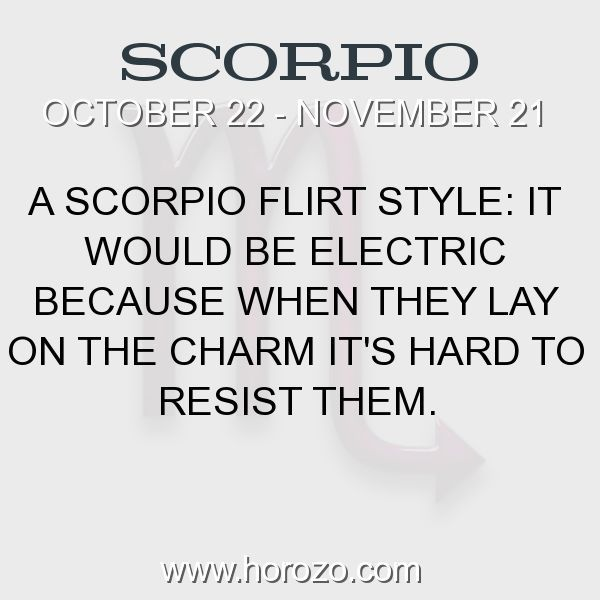 Fact about Scorpio: A Scorpio Flirt Style: It would be Electric because when... #scorpio, #scorpiofact, #zodiac. Scorpio, Join To Our Site https://www.horozo.com You will find there Tarot Reading, Personality Test, Horoscope, Zodiac Facts And More. You can also chat with other members and play questions game. Try Now! #horoscopes