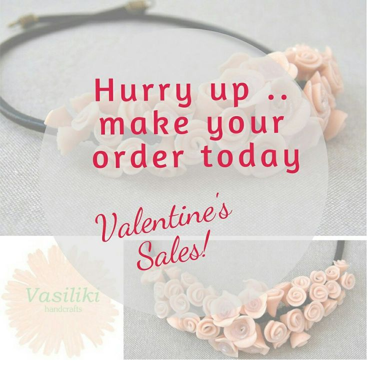 Hurry up!!!! Valentine's day is near