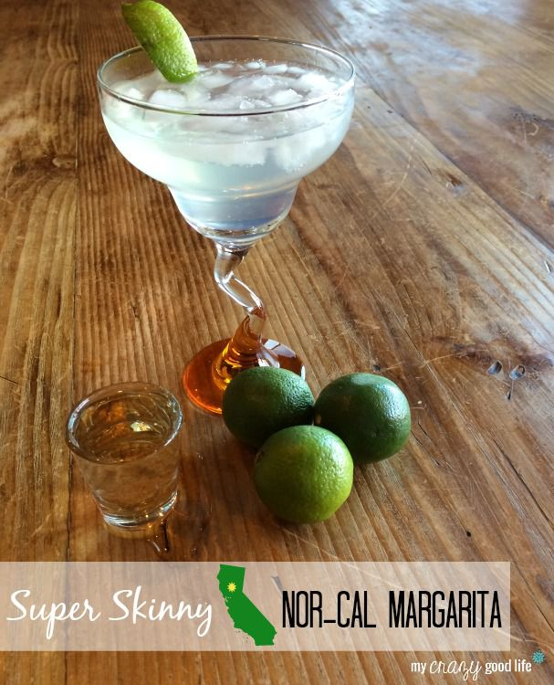 Nor-Cal Skinny Margarita Recipe - My Crazy Good Life