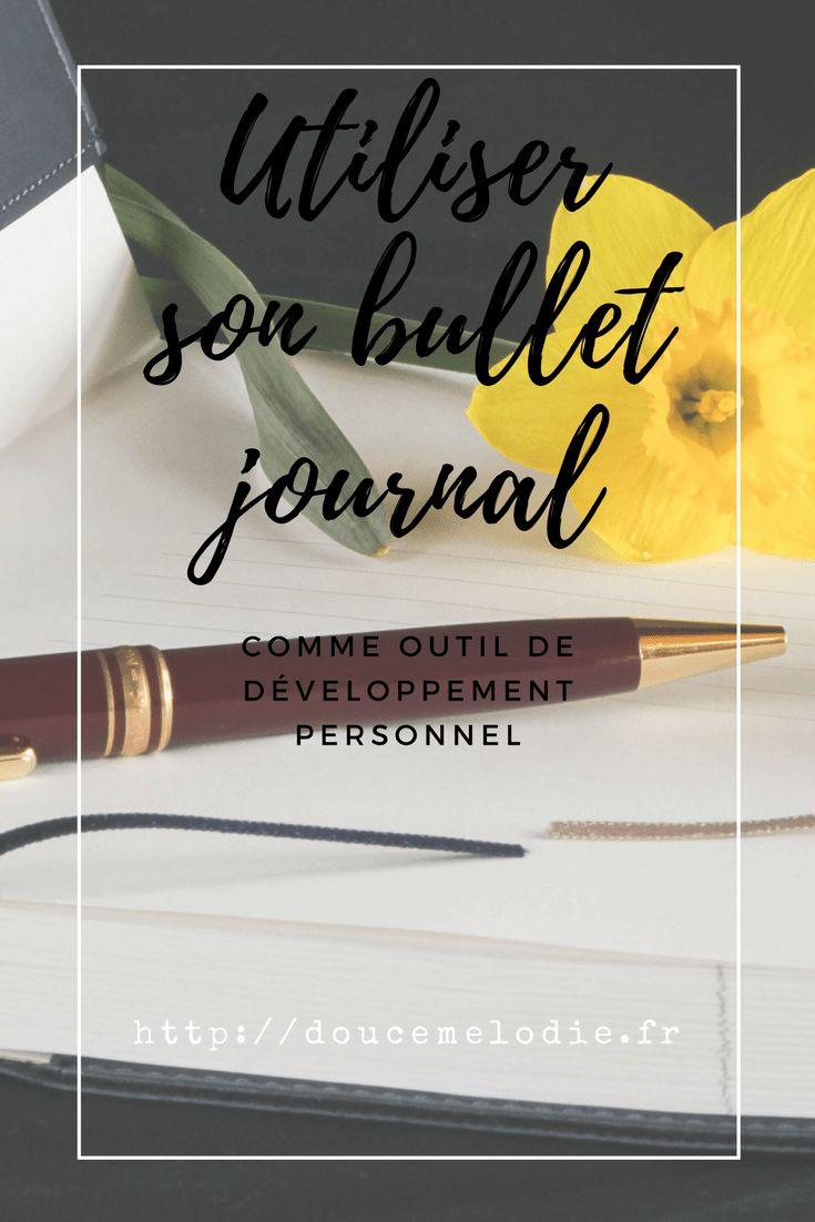 Utiliser son journal comme outil de développement personnel #developpement_personnel #developpementpersonnel #bulletjournal #bulletjournaling #bujo