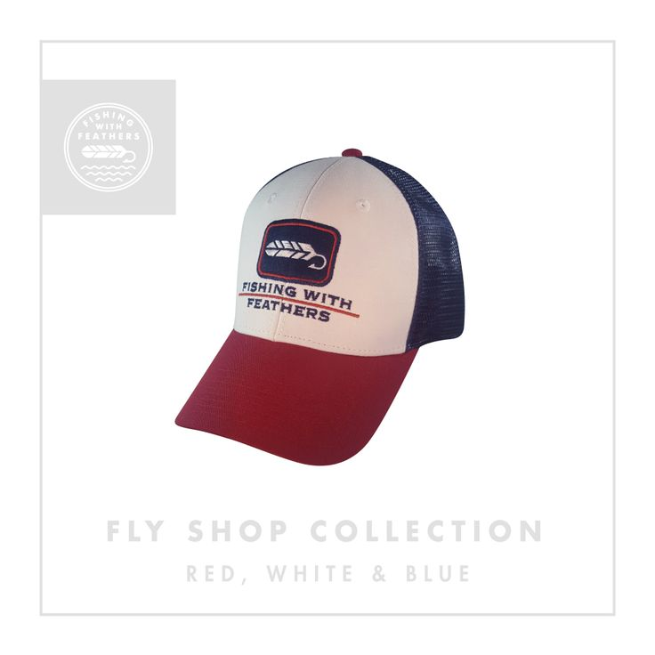 Fishing With Feathers - Red, White, Blue Fly Shop Collection Hat - Trucker Mesh Back  - Felt Patch