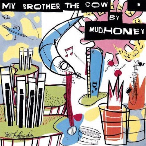 "MUDHONEY - MY BROTHER THE COW Vinyl Record [Import 180g w/ bonus 7""]"