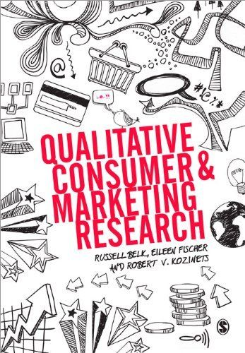 Qualitative Consumer and Marketing Research by Russell W. Belk. $35.04. Publication: December 26, 2012. Author: Robert V Kozinets. Publisher: SAGE Publications Ltd (December 26, 2012)