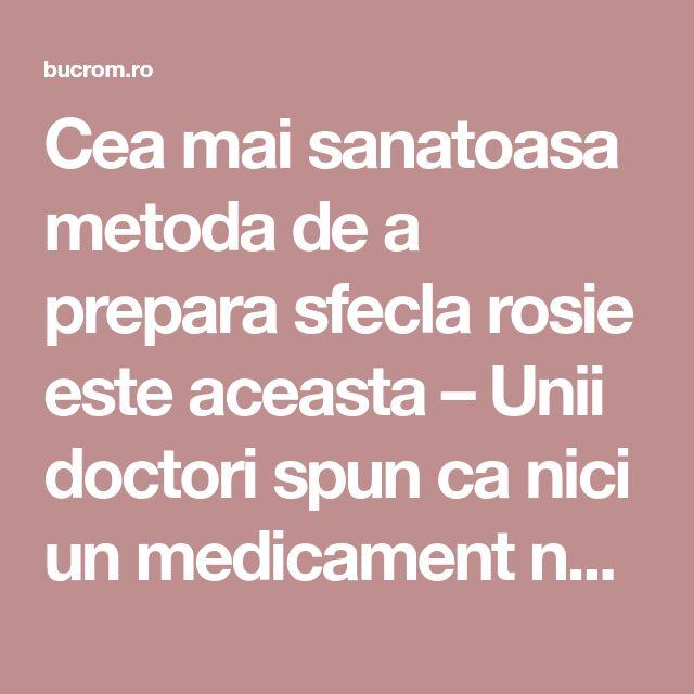 Cea mai sanatoasa metoda de a prepara sfecla rosie este aceasta – Unii doctori spun ca nici un medicament nu e mai puternic decat ea