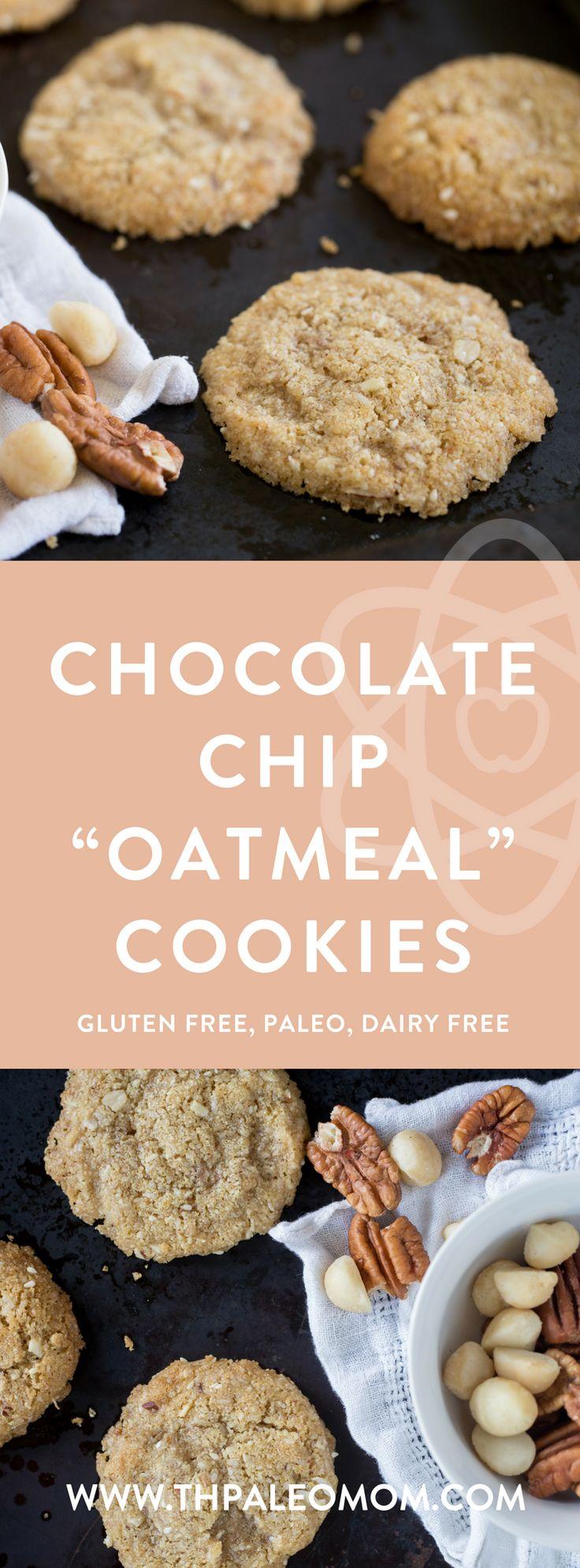 "Chocolate Chip ""Oatmeal"" Cookies   The Paleo Mom"