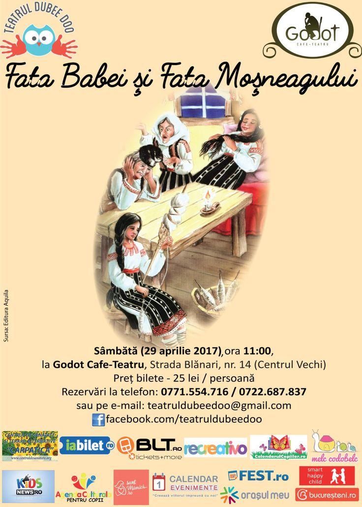Fata babei și fata moșneagului  sâmbătă (29.04.2017)  Godot Cafe-Teatru
