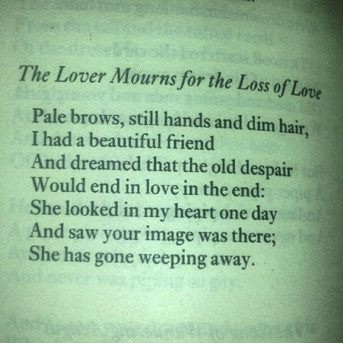 Yeats Poetry Pinterest The ojays, Love and The lover