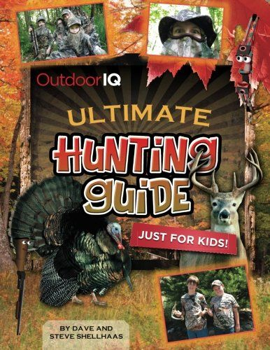 Are you ready to learn about hunting in an ULTIMATE way?  The Outdoor IQ's Ultimate Hunting Guide Just for Kids includes 84 pages of fun full color pages that are full of ULTIMATE facts tips and tec...