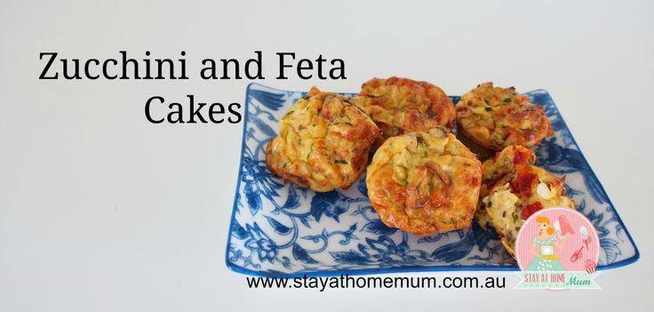 Zucchini and Feta Cakes | Stay at Home Mum