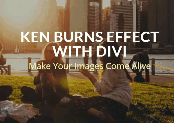 """Min favorit Ken Burns-tutorial :-)    How to Create and Use the """"Ken Burns Effect"""" within Divi   Elegant Themes Blog"""
