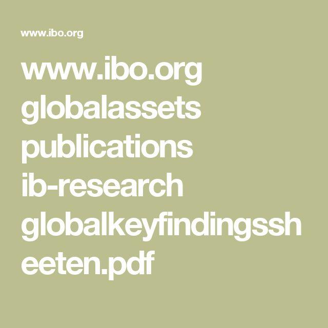 www.ibo.org globalassets publications ib-research globalkeyfindingssheeten.pdf