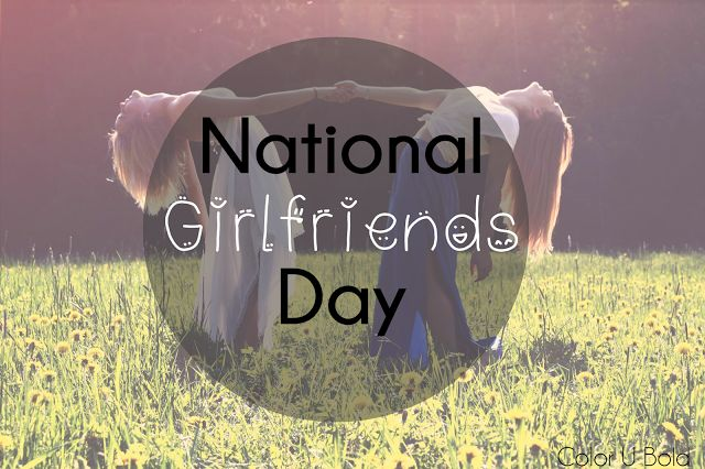 National Girlfriends Day: Let's Talk Health!