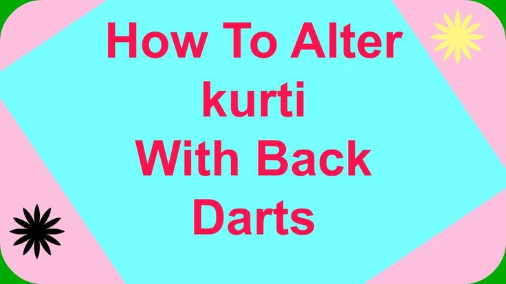 kurti Alteration/Fitting with Back Dart-Easy To Learn - YouTube
