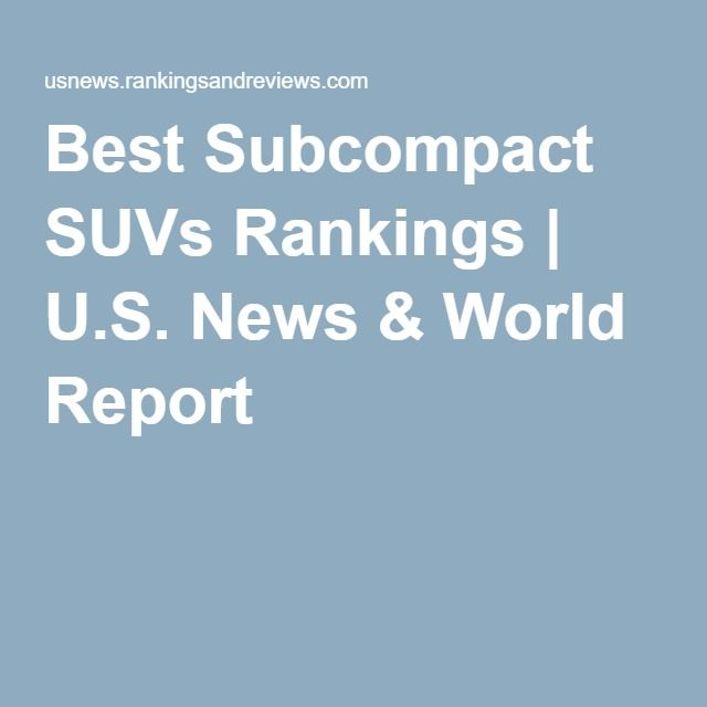Best Subcompact SUVs Rankings | U.S. News & World Report