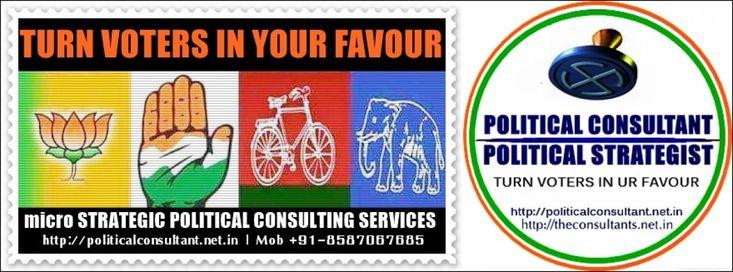 Political Consultant India  @ +91-8587067685