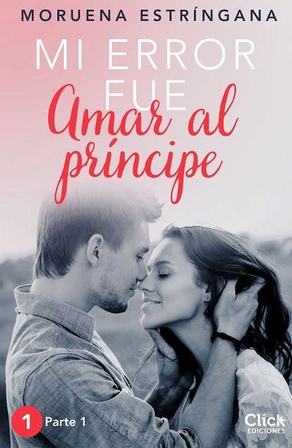 El Rincón de Minny :) : Mi Error Fúe Amar al Principe