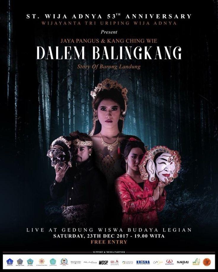 """DALEM BALINGKANG"" The Story Of Barong Landung   23 Desember 2017 Legian, Bali, Indonesia"